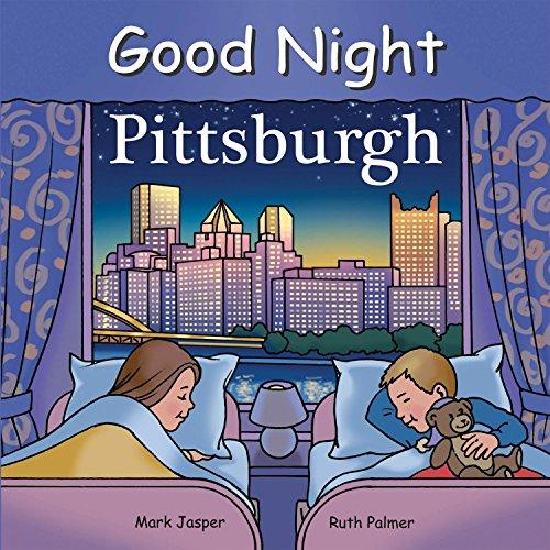 9781602190733: Good Night Pittsburgh (Good Night Our World)