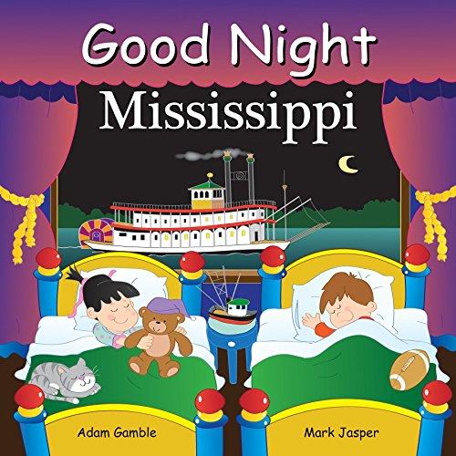 Good Night Mississippi (Good Night (Our World of Books)): Gamble, Adam; Jasper, Mark