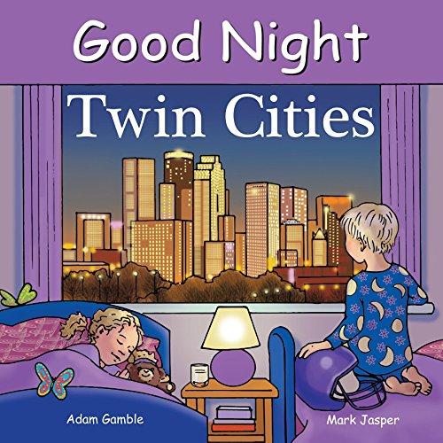 Good Night Twin Cities: Gamble, Adam; Jasper, Mark