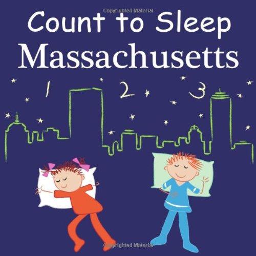 9781602193079: Count to Sleep Massachusetts (Count to Sleep series)