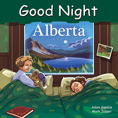 Good Night Alberta (Good Night Our World): Gamble, Adam, Jasper,
