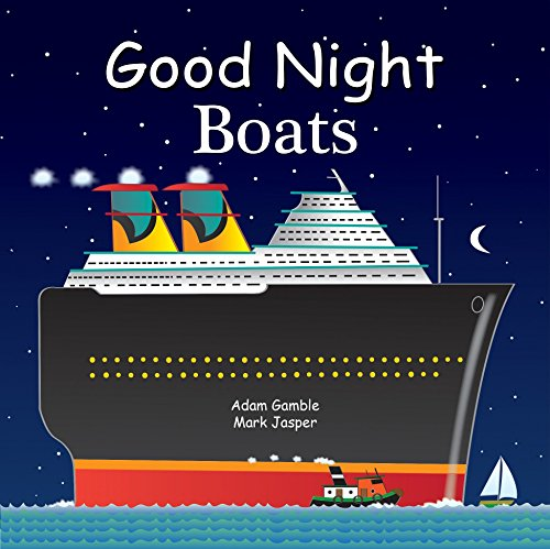 9781602195004: Good Night Boats (Good Night Our World)