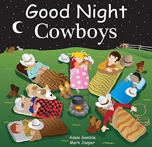 9781602195097: Good Night Cowboys (Good Night Our World)