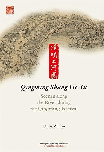 Qingming Shang He Tu: Wei, Zhang; Lee,