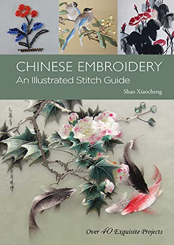 9781602200159: Chinese Embroidery: An Illustrated Stitch Guide