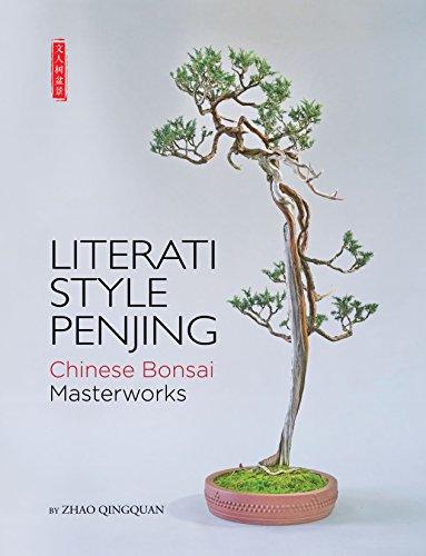 9781602200180: Literati Style Penjing: Chinese Bonsai Masterworks