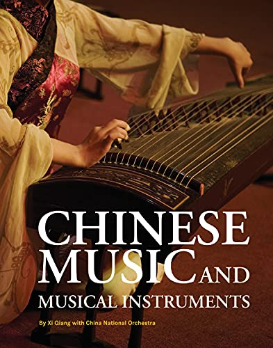 9781602201057: Chinese Music and Musical Instruments