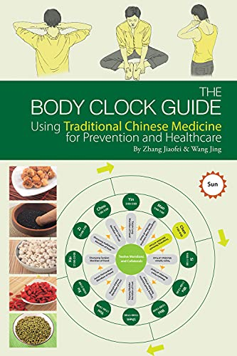 9781602201200: The Body Clock Guide: Using Traditional Chinese Medicine for Prevention and Healthcare