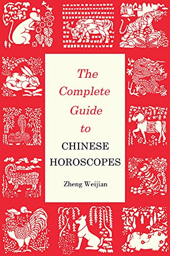 9781602201538: Complete Guide to Chinese Horoscopes (Contemporary Writers)