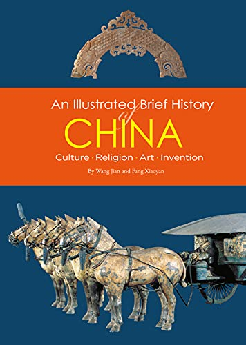 9781602201569: An Illustrated Brief History of China: Culture, Religion, Art, Invention