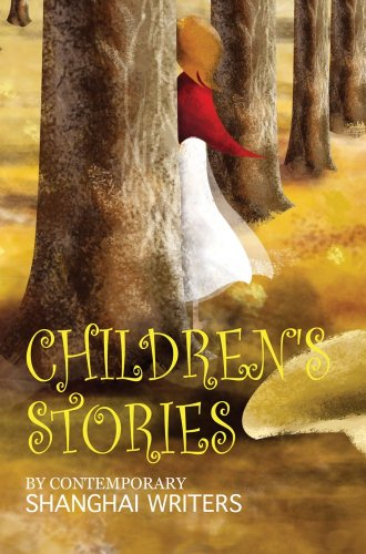 9781602202283: Children's Stories: By Contemporary Shanghai Writers