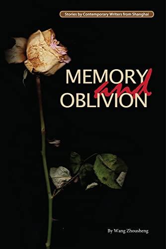 Memory and Oblivion (Contemporary Writers): Zhousheng, Wang