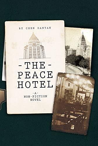 9781602202481: The Peace Hotel: A Non-Fiction Novel
