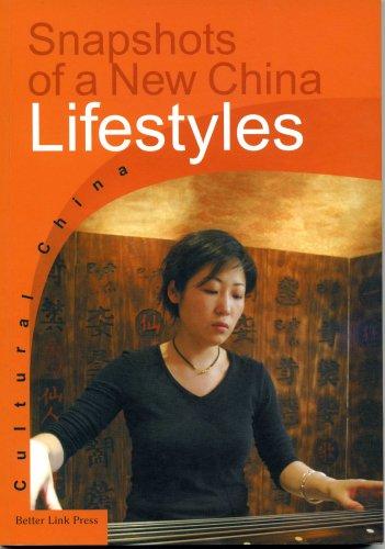 9781602204027: Snapshots of a New China-Lifestyles (Cultural China)