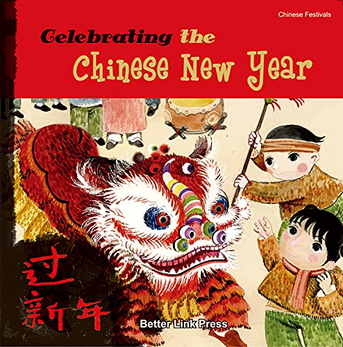 9781602209589: Celebrating the Chinese New Year (Chinese Festivals)