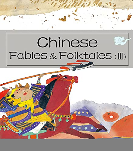 Chinese Fables & Folktales: Vol 3: Text by Zheng