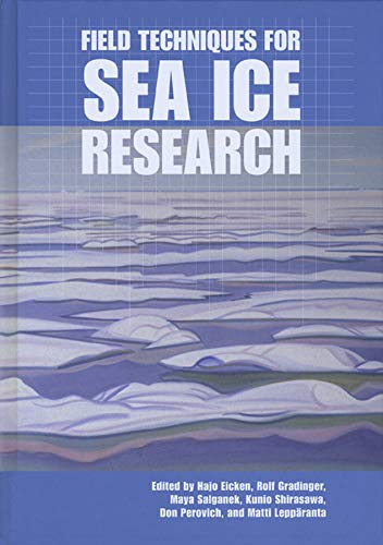 9781602230590: Field Techniques for Sea Ice Research
