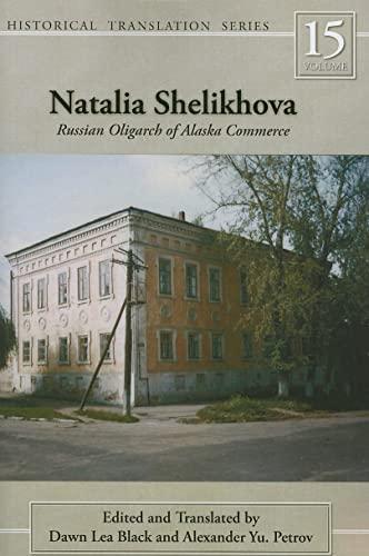 NATALIA SHELIKHOVA Russian Oligarch of Alaska Commerce: Black, Dawn Lea And Alexander Petrov