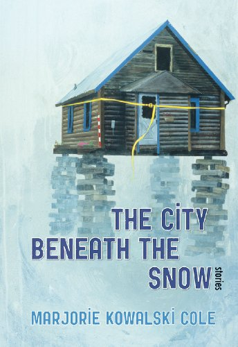 9781602231382: The City Beneath the Snow: Stories (The Alaska Literary Series)