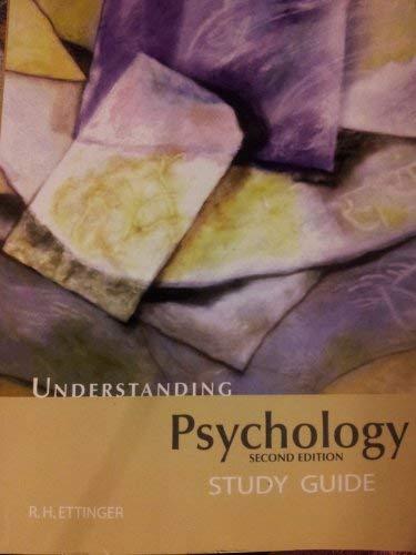 Understanding Psychology Study Guide: R.H. Ettinger Lee