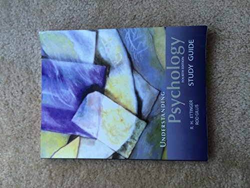 9781602294585: Understanding Psychology Fourth Edition Study Guide