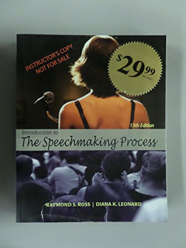 Introduction to the Speechmaking Process 13/e: Raymond Ross; Diana