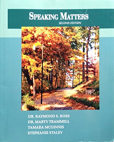 Speaking Matters: Raymond S. Ross, Marty Trammell, Tamara McGinnis, Stephanie Staley