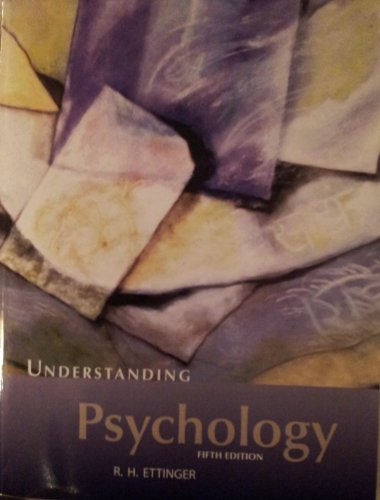 Understanding Psychology 5th Edition Paperback Textbook and Study Guide: Ettinger, R.H.