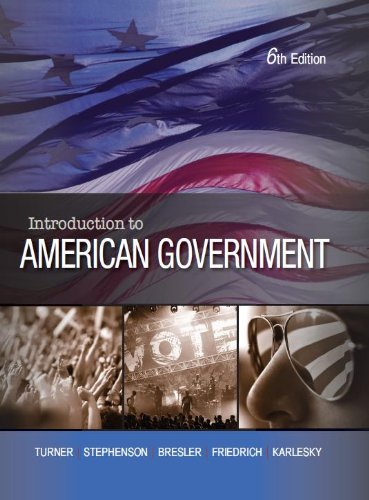 Introduction to American Government: Charles C. Turner,