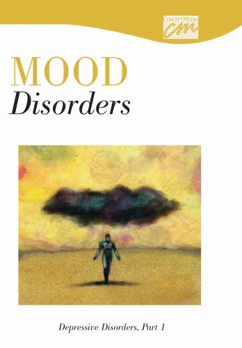 Mood Disorders: Depressive Disorders, Part 1 (DVD) (Concept Media: Educational Videos): Concept ...