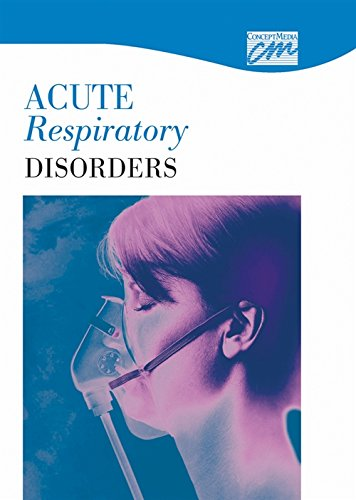 Acute Respiratory Disorders: Complete Series (DVD) (Concept Media: Educational Videos): Concept ...
