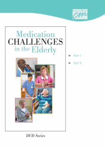 9781602321472: Medication Challenges in the Elderly: Complete Series (DVD) (Medication Administration)