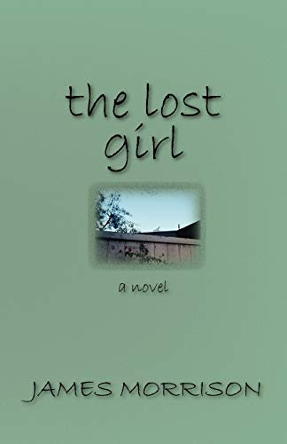 The Lost Girl: Morrison, James