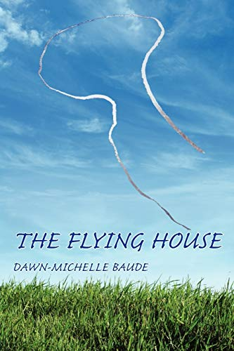 9781602350533: The Flying House (Free Verse Editions)