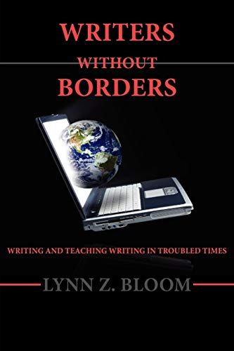 9781602350595: Writers Without Borders (Lauer Series in Rhetoric and Composition)