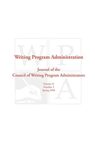 Wpa: Writing Program Administration 31.3 (Paperback)