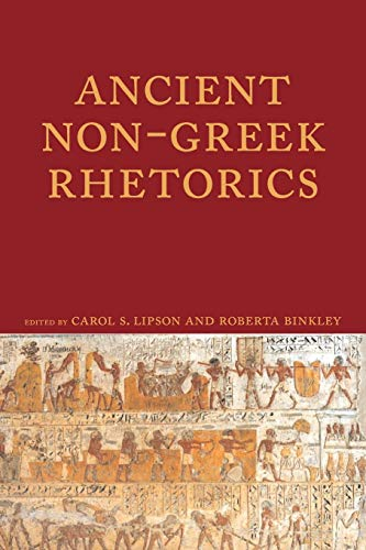 9781602350946: Ancient Non-Greek Rhetorics (Lauer Series in Rhetoric and Composition)