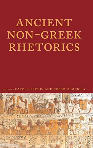 9781602350953: Ancient Non-Greek Rhetorics (Lauer Series in Rhetoric and Composition)
