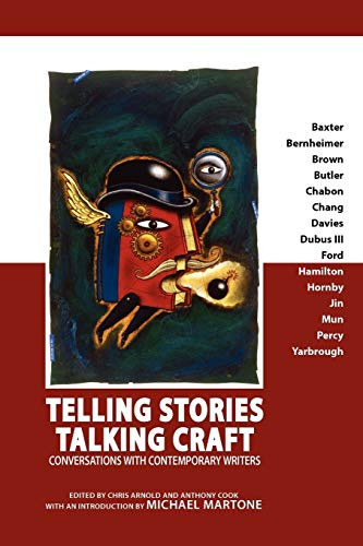 Telling Stories, Talking Craft: Conversations with Contemporary Writers (Paperback)