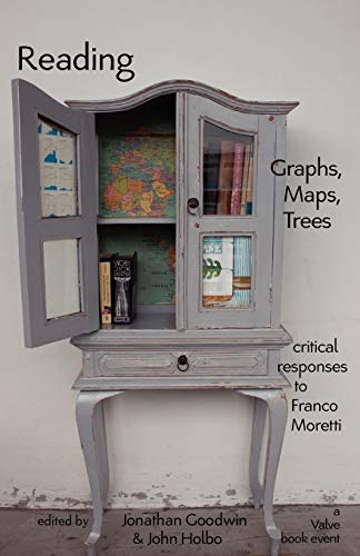 9781602352056: Reading Graphs, Maps, Trees: Critical Responses to Franco Moretti