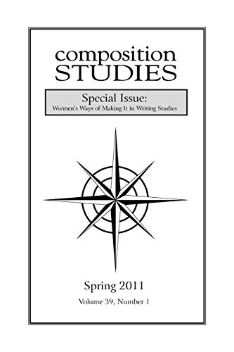 Composition Studies 39.1 (Spring 2011) (Paperback)