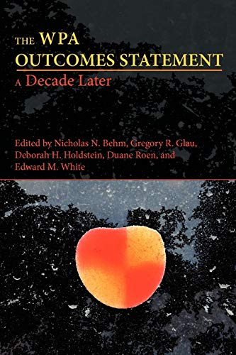 The Wpa Outcomes Statement-A Decade Later (Writing Program Administration): Craig Jacobsen, Gregory...