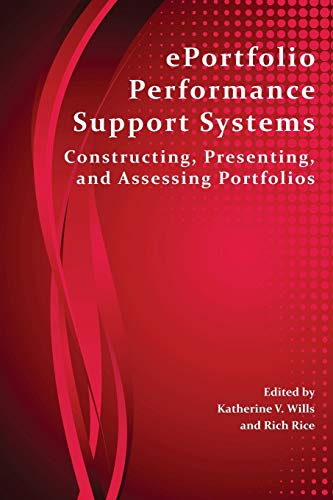 9781602354418: Eportfolio Performance Support Systems: Constructing, Presenting, and Assessing Portfolios (Perspectives on Writing)
