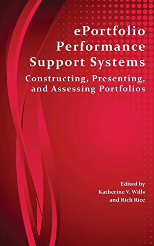9781602354425: Eportfolio Performance Support Systems: Constructing, Presenting, and Assessing Portfolios (Perspectives on Writing)
