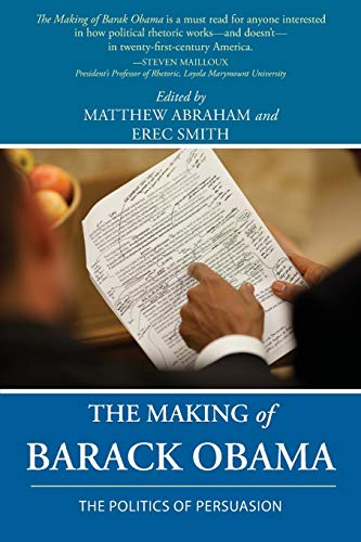 9781602354678: The Making of Barack Obama: The Politics of Persuasion