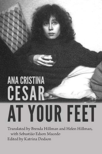 At Your Feet (Free Verse Editions): Ana Cristina Cesare