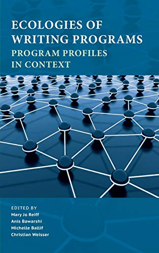 9781602355125: Ecologies of Writing Programs: Program Profiles in Context (Writing Program Administration)