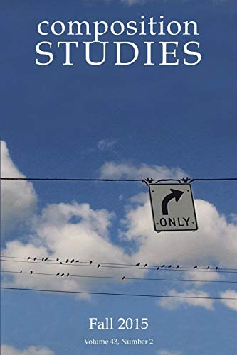 Composition Studies 43.2 (Fall 2015) (Paperback)