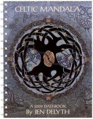 Celtic Mandala 2009 Datebook: Jen Delyth