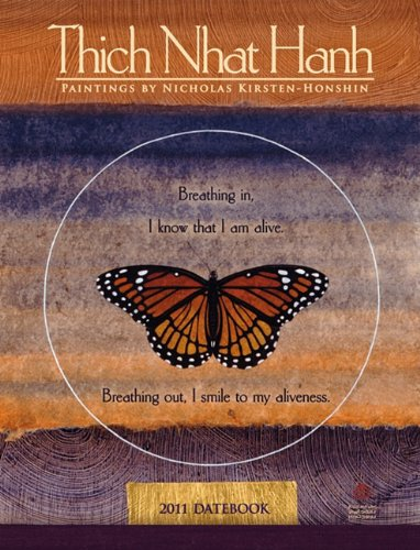 Thich Nhat Hanh 2011 Datebook (Engagement Calendar): Thich Nhat Hanh